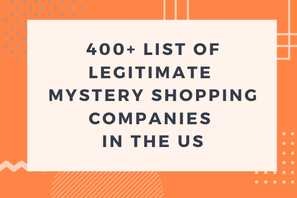 400+ List of Legitimate Mystery Shopping Companies to Work For in the US