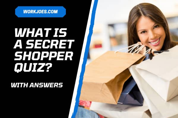 What is a Secret Shopper Quiz? Find the Right Answers