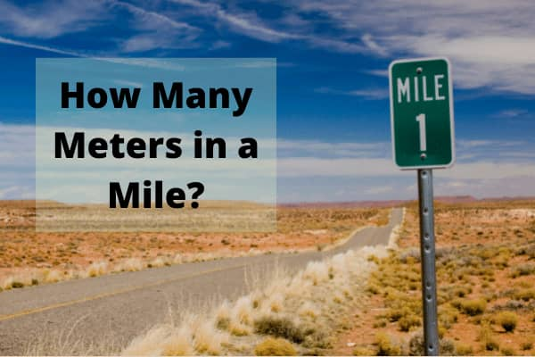 How many Meters in a Mile?